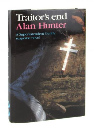 Traitor's End. Alan Hunter