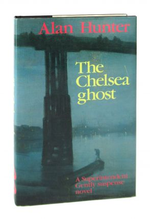 The Chelsea Ghost. Alan Hunter