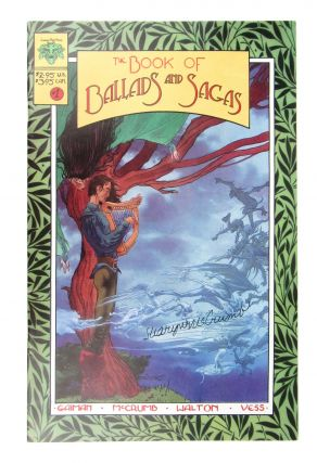 The Book of Ballads and Sagas #1 [Signed by McCrumb]. Charles Vess, Sharyn McCrumb, Neil Gaiman,...
