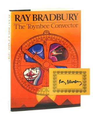 The Toynbee Convector [Signed Bookplate Laid in]. Ray Bradbury