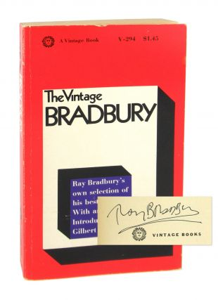 The Vintage Bradbury: Ray Bradbury's Own Selection of His Best Stories [Signed]. Ray Bradbury