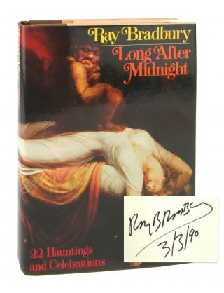 Long After Midnight [Signed]. Ray Bradbury