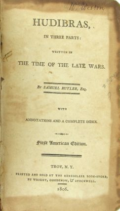 Hudibras, in three parts: Written in the time of the late wars