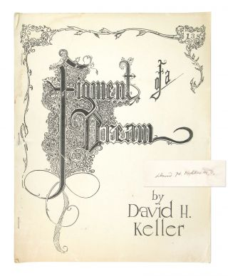 Figment of a Dream: An Allegorical Fantasy [Signed]. David H. Keller, David Prosser
