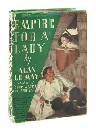 Empire for a Lady. Alan Le May