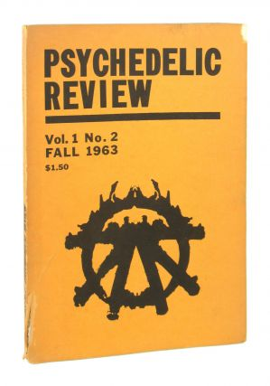 Psychedelic Review: Volume 1 Number 2, Fall 1963. Paul Lee, Ralph Metzner, Alan Watts, eds