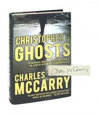 Christopher's Ghosts [Signed]. Charles McCarry