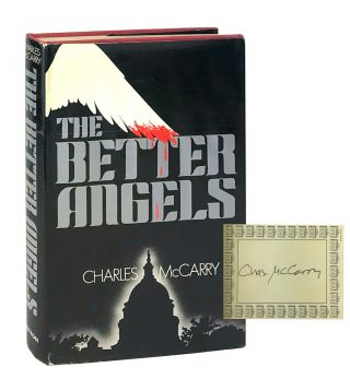 The Better Angels [Signed Bookplate Laid in]. Charles McCarry