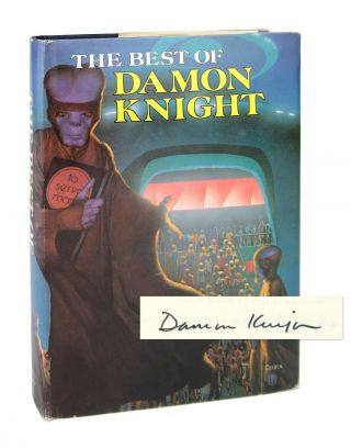 The Best of Damon Knight [Signed]. Damon Knight