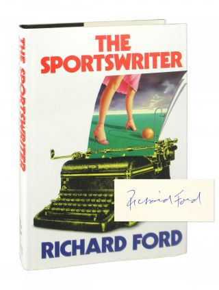 The Sportswriter [Signed]. Richard Ford