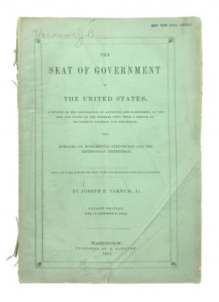 The Seat of Government of the United States: A Review of the Discussions, in Congress and...