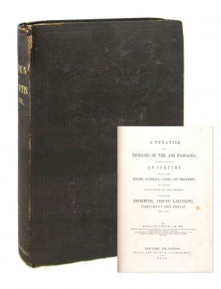 A Treatise on Diseases of the Air Passages: Comprising an Inquiry into the History, Pathology,...
