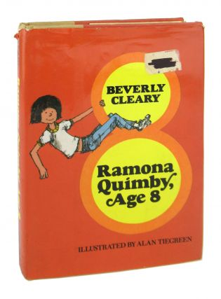 Ramona Quimby, Age 8. Beverly Cleary, Alan Tiergreen