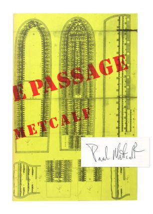 The Middle Passage (A Triptych of Commodities) [Signed]. Paul Metcalf