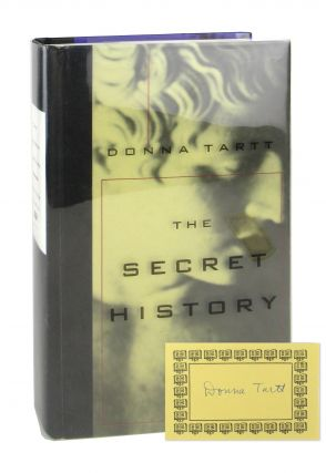 The Secret History [Signed Bookplate Laid in]. Donna Tartt