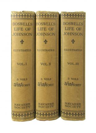The Life of Samuel Johnson, LL.D. [Limited Edition]. James Boswell, Clement K. Shorter, pref