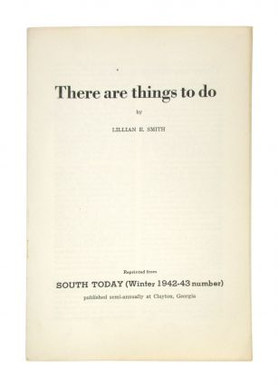 There Are Things to Do. Lillian E. Smith