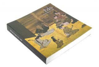 Edo: Art in Japan 1615-1868. Robert T. Singer