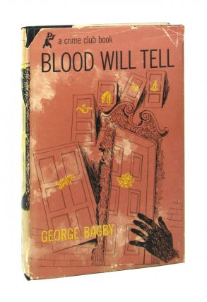 Blood Will Tell. George Bagby