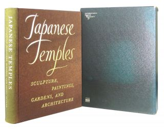 Japanese Temples: Sculpture, Paintings, Gardens, and Architecture. J. Edward Kidder Jr