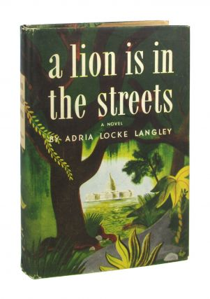 A Lion Is in the Streets. Adria Locke Langley