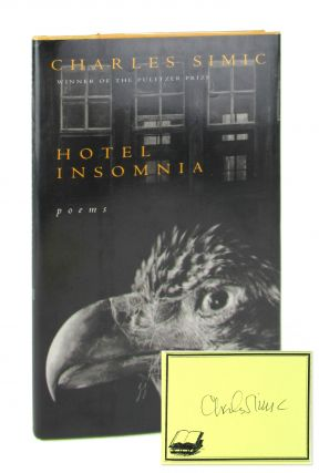 Hotel Insomnia [Signed Bookplate Laid in]. Charles Simic