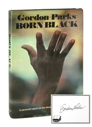 Born Black [Signed Bookplate Laid in]. Gordon Parks