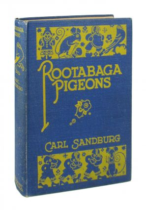 Rootabaga Pigeons. Carl Sandburg, Maud and Miska Petersham, Maud, Miska Petersham