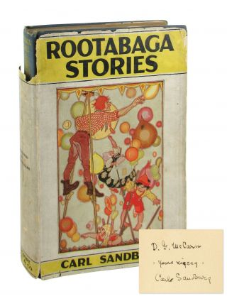 Rootabaga Stories [Signed]. Carl Sandburg, Maud and Miska Petersham, Maud, Miska Petersham