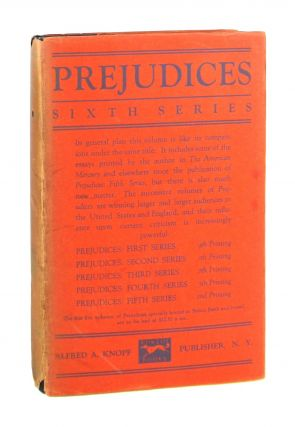Prejudices: Sixth Series. H L. Mencken