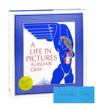 A Life in Pictures [Signed]. Alasdair Gray