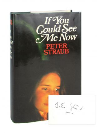 If You Could See Me Now [Signed Bookplate]. Peter Straub