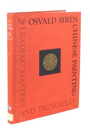 Chinese Painting: Leading Masters and Principles, Vol IV. Osvald Sirén