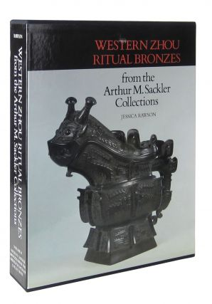Western Zhou Ritual Bronzes from the Arthur M. Sackler Collections (Two Volumes, IIA and IIB, in...