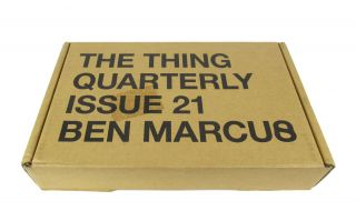 The Thing Quarterly: Issue 21 [Thompson Cream]. Ben Marcus