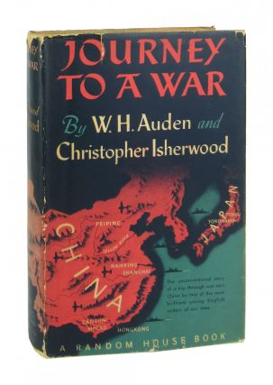 Journey to a War. W H. Auden, Christopher Isherwood