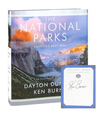 The National Parks: America's Best Idea - An Illustrated History [Bookplate Signed by Burns]....
