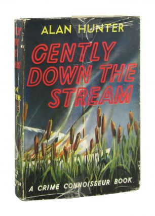 Gently Down the Stream. Alan Hunter