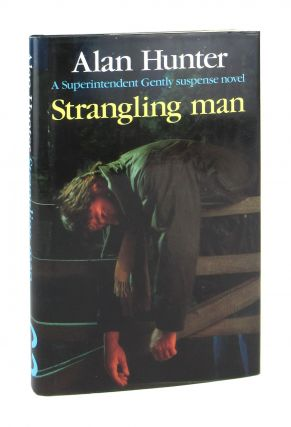 Strangling Man. Alan Hunter