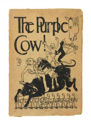 The Purple Cow. Gelett Burgess