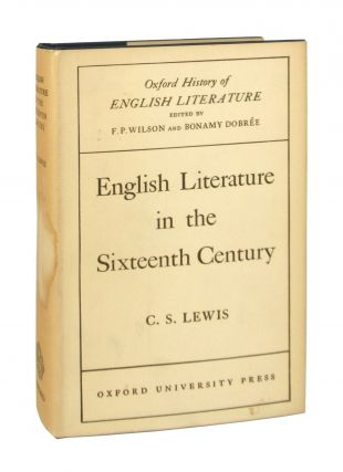English Literature in the Sixteenth Century - Excluding Drama. C S. Lewis