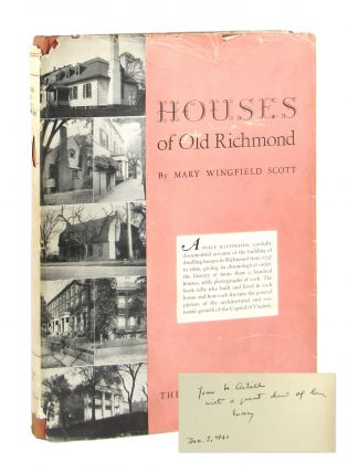 Houses of Old Richmond [Signed]. Mary Wingfield Scott