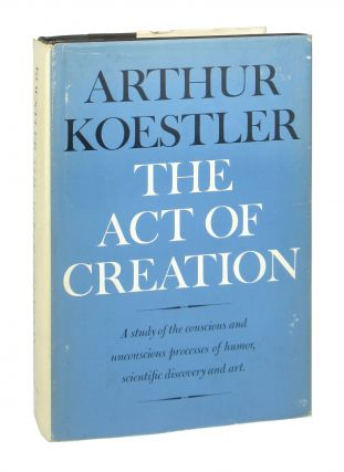 The Act of Creation. Arthur Koestler