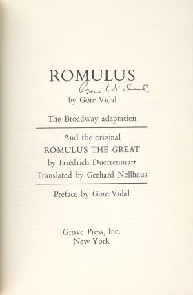Romulus: The Broadway Adaptation; and the Original Romulus the Great [Signed by Vidal]