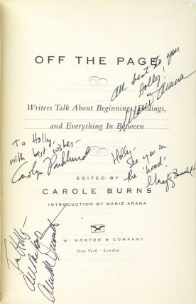 Off the Page: Writers Talk About Beginnings, Endings, and Everything In Between [signed by Arana, McDermott, Parkhurst, and Zuravleff]