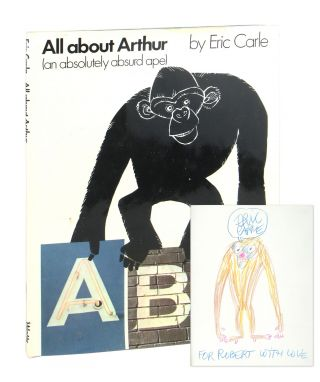 All about Arthur (an Absolutely Absurd Ape). Eric Carle