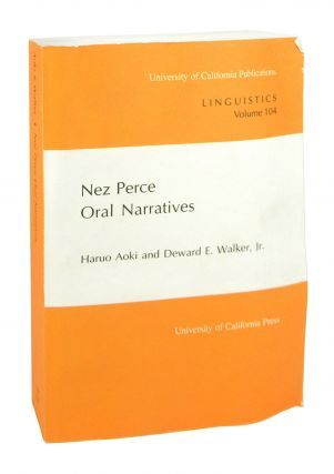 Nez Perce Oral Narratives. Haruo Aoki, Deward E. Walker Jr