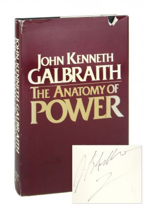 The Anatomy of Power [Signed]. John Kenneth Galbraith