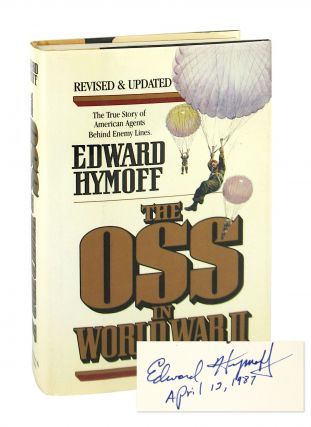 The OSS In World War II [Signed]. Edward Hymoff