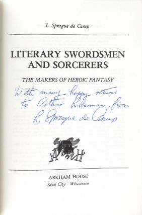 Literary Swordsmen and Sorcerers: The Makers of Heroic Fantasy [Inscribed and Signed]